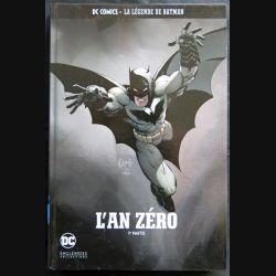 L'an Zéro - La légende de Batman 1° partie dessins de Greg Cappulo aux éditions DC Eaglemos Collections