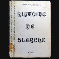 Histoire de Blanche Roman de Henri de Canterneuil