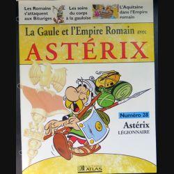 La Gaule et l'empire Romain avec Astérix n°28 Astérix légionnaire ed Atlas