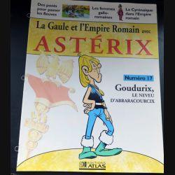 La Gaule et l'empire Romain avec Astérix n° 17 Goudurix le neveu ed Atlas