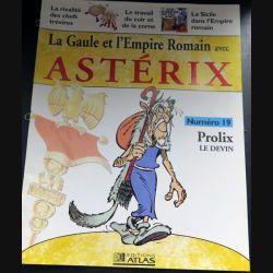 La Gaule et l'empire Romain avec Astérix n° 19 Prolix le devin ed Atlas