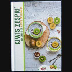 Kiwis Zespri recettes de petits déjeuners écrit par Raphaël Gruman édité par Imprimerie Papier Vert