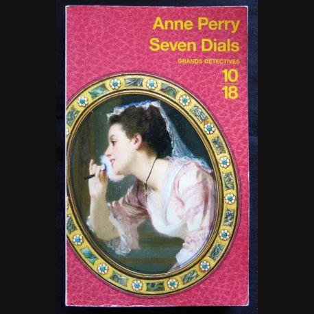 Seven Dials écrit par Anne Perry aux éditions 10/18 Paris