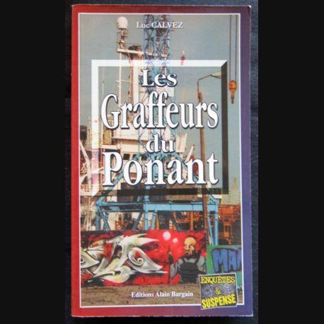 Les Graffeurs du Ponant écrit par Luc Calvez aux éditions Alain Bargain