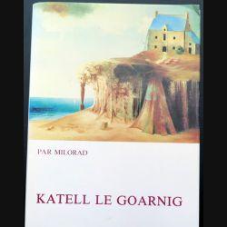 Livre Katell le Goarnig par Milorad relié