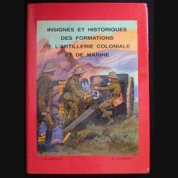 0. INSIGNES ET HISTORIQUES DES FORMATIONS DE L'ARTI COLONIALE