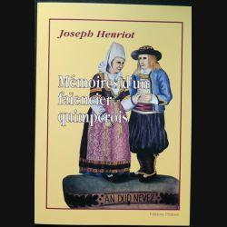 Joseph HENRIOT Mémoires d'un faïencier quimpérois Editions Primset