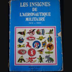 0. LES INSIGNES DE L'AÉRONAUTIQUE MILITAIRE 1912-1982