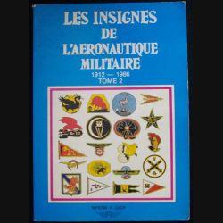 0. LES INSIGNES DE L'AÉRONAUTIQUE MILITAIRE TOME 2 CUICH