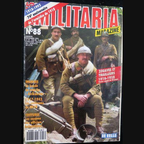 ARMES MILITARIA Magazine n° 88 de novembre1992 sur les zouaves et les tirailleurs 1916-18