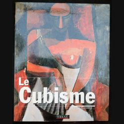 Le Cubisme de Pierre Cabanne aux éditions Terrail 2001