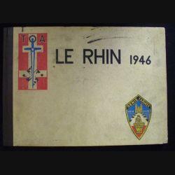 1. LE RHIN 1946 GÉNIE 1°ARMÉE TROUPE D'OCCUPATION EN ALLEMAGNE (82)