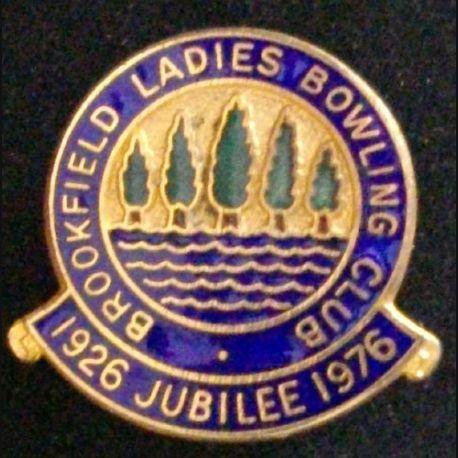 BROOKFIELD LADIES BOWLING CLUB JUBILEE 1926 - 1976 en émail (L23)