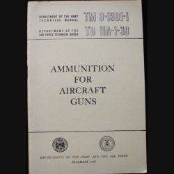 1. AMMUNITIONS FOR AICRAFT GUNS US ARMY & AIR FORCE DÉC 1957 (C90)