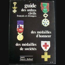 0. Guide des ordres civils français et étrangers réalisé par Souyris - Rolland (C89)