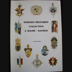 0. INSIGNES MILITAIRES COLLECTION J.BALME DE 403 A 815