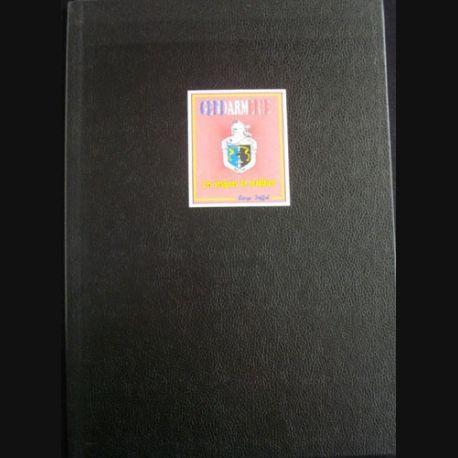 0. LES INSIGNES DE TRADITIONS DE LA GENDARMERIE DE SERGE JAFFRÉ (C94)