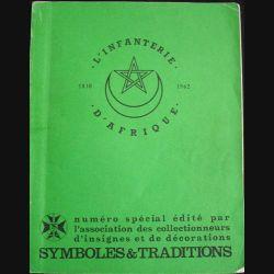0. L'INFANTERIE D'AFRIQUE 1830-1962 (SYMBOLES ET TRADITIONS)