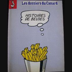 """1. LES DOSSIERS DU CANARD """"HISTOIRES BELGES"""" N°40 JUILLET 1991 (C89)"""