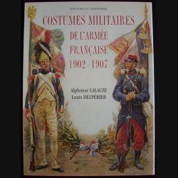1. COSTUMES MILITAIRES DE L'ARMÉE FRANÇAISE 1902-1907 N°017 (82)