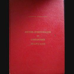 1. RECUEIL D'HISTORIQUES DE L'INFANTERIE FRANÇAISE 2° EDITION 1969 (C94)