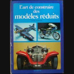 1. L'ART DE CONSTRUIRE DES MODÈLES RÉDUITS (DANIEL PUIBOUBE) (C139)