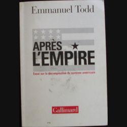 1. Après l'empire de Emmanuel Todd aux éditions Gallimard (C77)