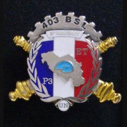 403° BSL : 403° BATAILLON DE SOUTIEN LOGISTIQUE P3 ET 8° MANDAT