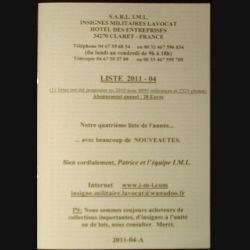 0. Liste 2011 - 04 d'insignes militaires illustrés en couleur réalisé par la SARL IML insignes militaires Lavocat (C139)