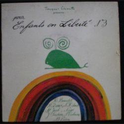 DISQUE 33 (TAILLE 45) TOURS : JACQUES CANETTI ENFANTS LIBERTÉ n°3 (C72)