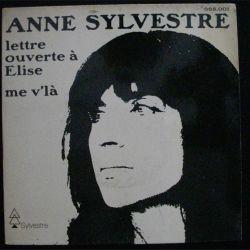 DISQUE 45 TOURS : ANNE SYLVESTRE LETTRE OUVERTE A ELISE (C72)