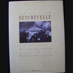 Château Beychevelle de Nicholas Faith et Michel Guillard aux éditions Olivier Orban (C68)
