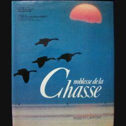NOBLESSE DE LA CHASSE : ROBERT LAFFONT (C80)