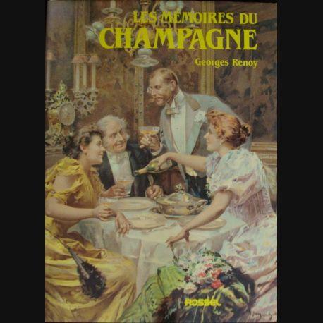 LES MEMOIRES DU CHAMPAGNE PAR GEORGES RENOY AUX EDITIONS ROSSEL (C69)