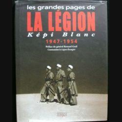 1. Les grandes pages de la Légion Képi Blanc 1947-1954 aux éditions Italiques (C74)