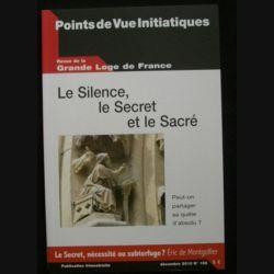 Revue de la grande loge de France - Le silence, le secret et le sacré Décembre 2010 n°158 (C66)