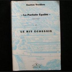 """""""La parfaite égalité"""" et le rit écossais de Gaston Treillou aux éditions Delta (C66)"""