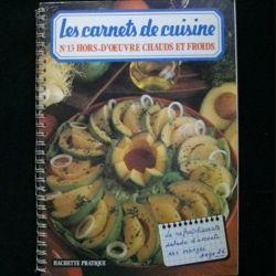 LES CARNETS DE CUISINE : N°13 HORS-DOE'ŒUVRE CHAUDS ET FROIDS (C84)