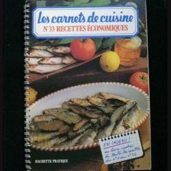 LES CARNETS DE CUISINE : N°33 RECETTES ÉCONOMIQUES (C86)