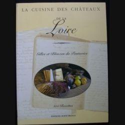 LA CUISINE DES CHÂTEAUX DE LA LOIRE 105 RECETTES DU PONTAVICE (C89)