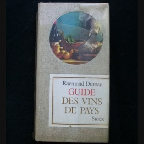 Guide des vins de Pays de Raymond Dumay aux éditions Stock (C76)