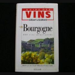 Guide des Vins Bourgogne 400 vins sélectionnés de Jean-Claude Wallerand et Christian Coulais aux éditions Solar (C68)