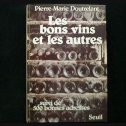 Les bons vins et les autres de Pierre-Marie Doutrelant aux éditions du Seuil (C68)