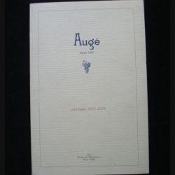 AUGÉ : catalogue 2002 - 2003 de la maison Augé rédigé par Marc Sibard cotant plus de 2500 bouteilles de vin et de spiritueux (C68)