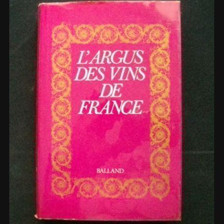 L'ARGUS DES VINS DE FRANCE DE BALLAND (C69)