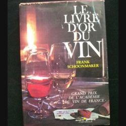 LE LIVRE D'OR DU VIN DE FRANK SCHOONMAKER AUX EDITIONS ANDRE GERARD (C68)