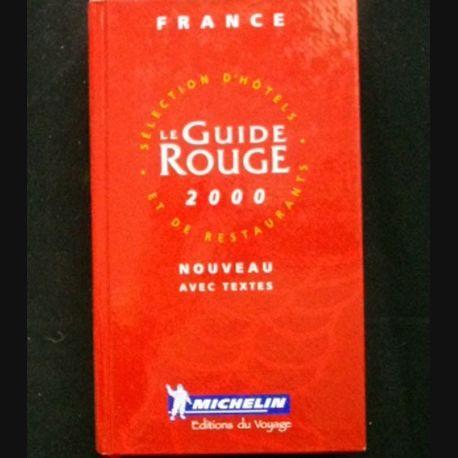 LE GUIDE ROUGE 2000 NOUVEAU AVEC TEXTES MICHELIN (C69)