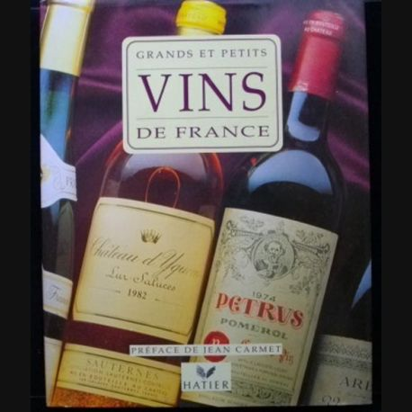 Couverture de Grands et petits vins de france