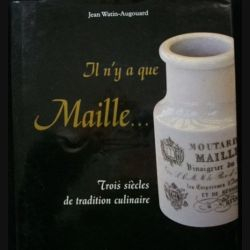Il n'y a que maille... Trois siècles de tradition culinaire de Jean Watin-Angouard (C85)
