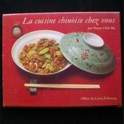 LA CUISINE CHINOISE CHEZ VOUS PAR NANCY CHIH MA (C79)
